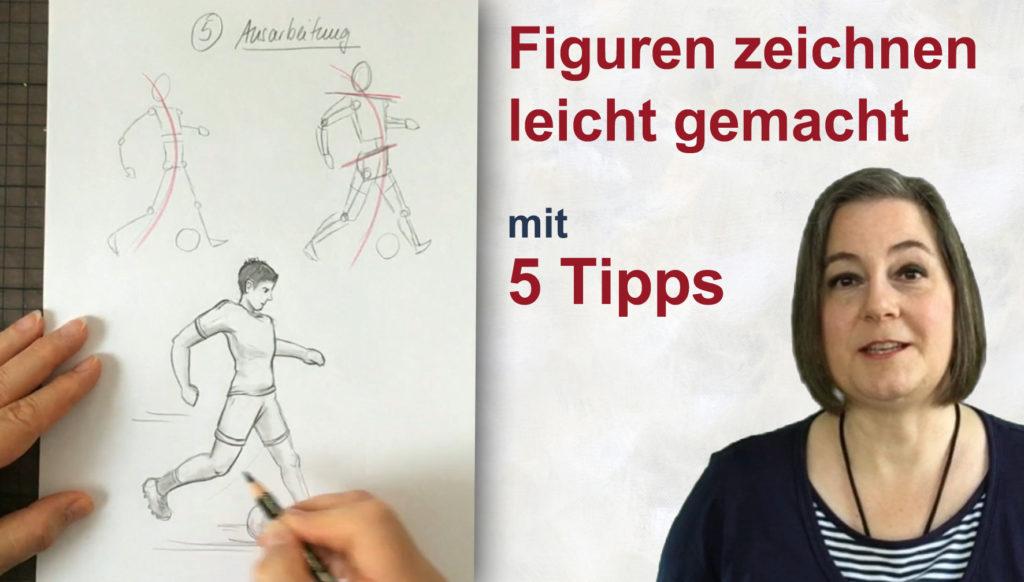 Figuren zeichnen leicht gemacht - 5 Tipps